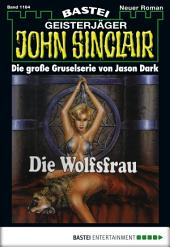 John Sinclair - Folge 1164: Die Wolfsfrau (2. Teil)