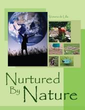 Nurtured By Nature: The Children's Garden