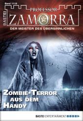 Professor Zamorra - Folge 1119: Zombie-Terror aus dem Handy