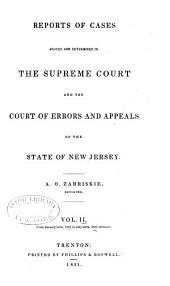 Reports of cases argued and determined in the Supreme Court, and the Court of Errors and Appeals of New Jersey: Volume 22