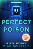 Perfect Poison  A Female Serial Killer s Deadly Medicine PDF