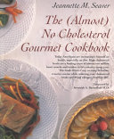 The  almost  No Cholesterol Gourmet Cookbook PDF