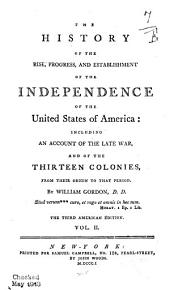 the history of rise, progress, and establishment of the independence of the united states of america