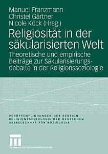 Religiosit  t in der s  kularisierten Welt PDF