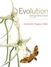 Evolution: Making Sense of Life, Edition 2