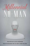 Millennial No-Man