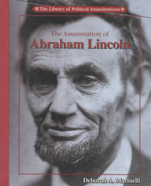 The Assassination of Abraham Lincoln PDF