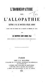 L'Homœopathie sans l'Allopathie. Lettre à F. Andry