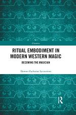 Ritual Embodiment in Modern Western Magic