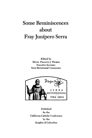 Some Reminiscences About Fray Junipero Serra