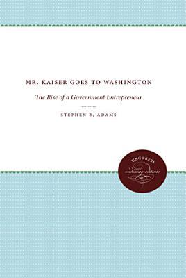Mr  Kaiser Goes to Washington