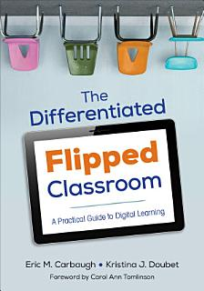 The Differentiated Flipped Classroom Book