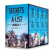 Secrets of the A-List Box Set, Volume 1: Secrets of the A-List (Episode 1 of 12)\Secrets of the A-List (Episode 2 of 12)\Secrets of the A-List (Episode 3 of 12)\Secrets of the A-List (Episode 4 of 12)