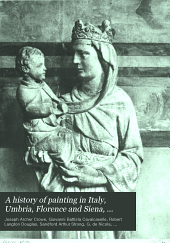 A History of Painting in Italy, Umbria, Florence and Siena, from the Second to the Sixteenth Century: Early Christian art