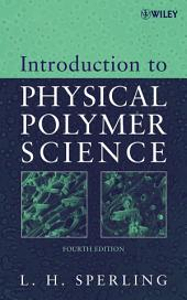 Introduction to Physical Polymer Science: Edition 4