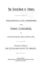 Proceedings of the Scotch Irish Congress: Volume 3