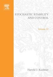 Stochastic Stability and Control