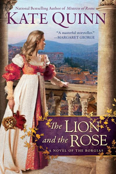 Download The Lion and the Rose Book