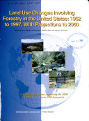 Land Use Changes Involving Forestry in the United States, 1952 to 1997, with Projections to 2050