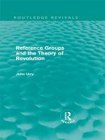 Reference Groups and the Theory of Revolution  Routledge Revivals  PDF