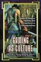 Gaming as Culture PDF