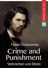 Crime and Punishment (English German Edition illustrated): Verbrechen und Strafe (Englisch Deutsch Ausgabe illustriert)