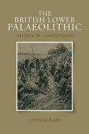 The British Lower Palaeolithic
