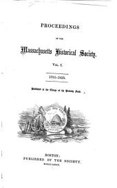 Proceedings of the Massachusetts Historical Society: Volume 1