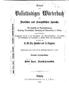 Neues und vollst  ndiges W  rterbuch der deutschen und franz  sischen Sprache  Bd  Deutsch franz  sisch PDF