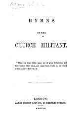 Hymns of the Church Militant. Edited by A. B. W.