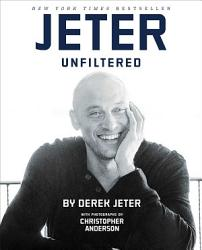 Jeter Unfiltered Book PDF