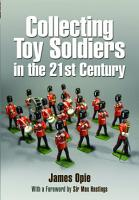 Collecting Toy Soldiers in the 21st Century PDF