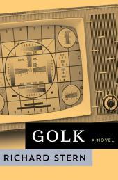Golk: A Novel
