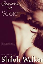 Seduced in Secret