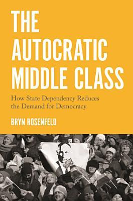 The Autocratic Middle Class