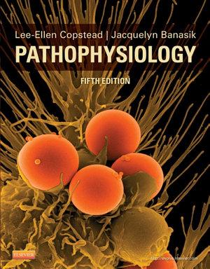Pathophysiology - E-Book