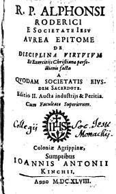 Aurea epitome de disciplina virtutum et exercitiis christianae perfectionis