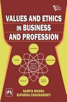 VALUES AND ETHICS IN BUSINESS AND PROFESSION PDF