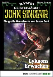 John Sinclair - Folge 1932: Lykaons Erwachen
