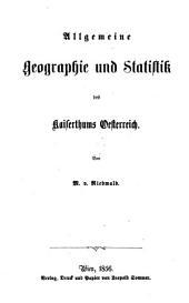 Allgemeine Geographie und Statistik des Kaiserthums Oesterreich