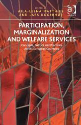 Participation Marginalization And Welfare Services Book PDF