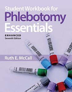 Student Workbook for Phlebotomy Essentials, Enhanced Edition