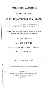 Notes and additions to dr. [D.] Hartley's Observations on man, transl