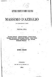 Lettere inedite d'uomini illustri a Massimo d'Azeglio: con pref. e note