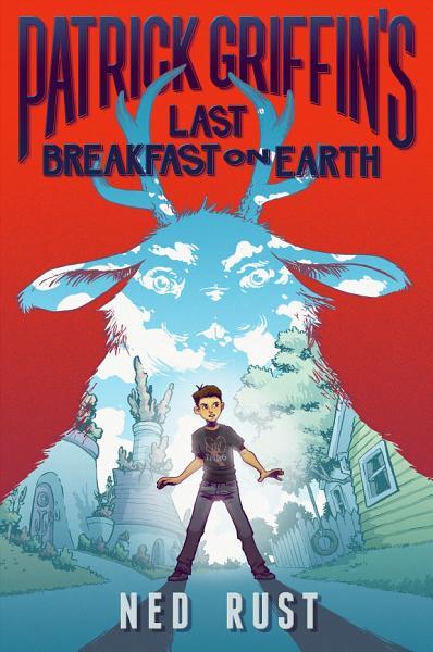 Patrick Griffin s Last Breakfast on Earth