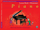 Alfred's Basic Graded Piano Course Lesson, Bk 1