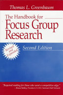 The Handbook for Focus Group Research