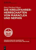 Die Kreuzfahrerherrschaften von Maraclea und Nephin PDF