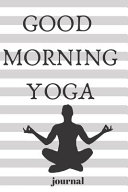 Good Morning Yoga Journal Book