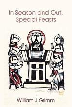In Season and Out  Special Feasts PDF